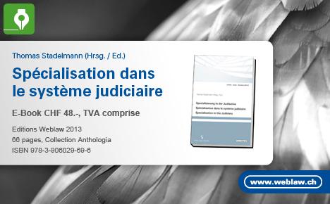 Spécialisation dans le système judiciaire