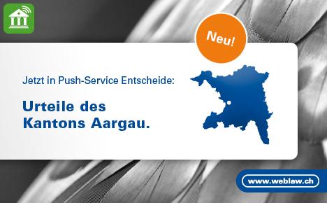 Kantonale Entscheide Aargau