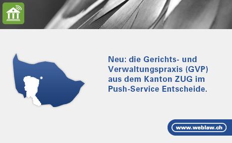 Push Service Entscheide, Zug