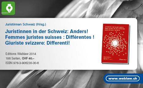 Juristinnen in der Schweiz: Anders!